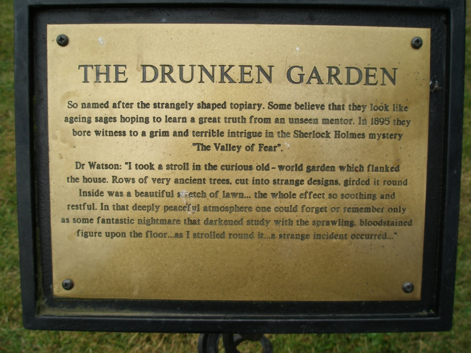 "Dr.Watson....in Groombridge Place's Drunken Garden (and yes...""Drunken Garden"" is an Official Gardening Term."