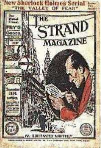 THE VALLEY OF FEAR was first published in THE STRAND MAGAZINE in 1914