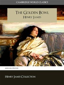 THE GOLDEN BOWL is long, challenging slog...but worth the effort. Attack its 568 pages during a sleepy August...that's the month during which I've most enjoyed this story of betrayal, love, and sacrifice.